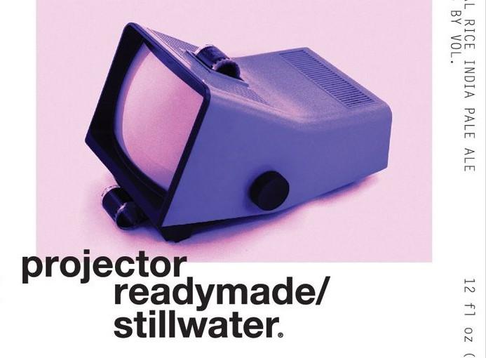 Stillwater Label - Projector