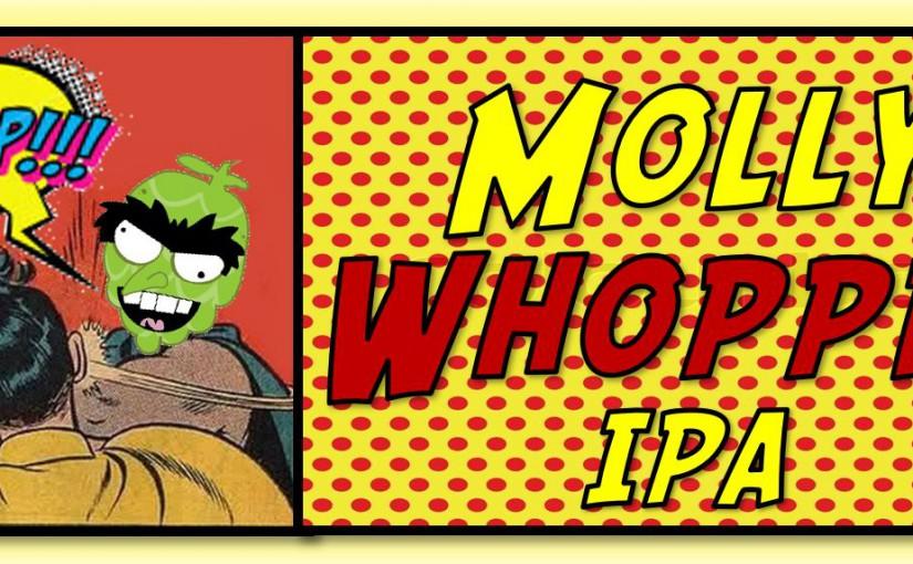Knee Deep Molly Whopped IPA