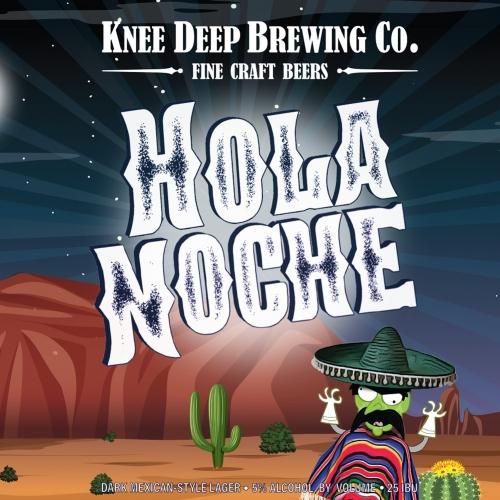 Knee Deep Hola Noche