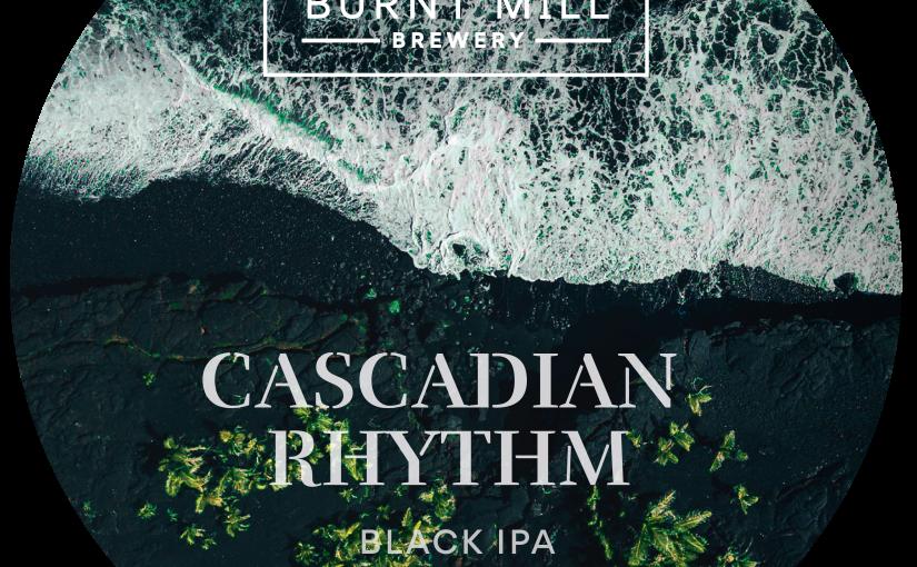 Burnt Mill Cascadian Rhythm