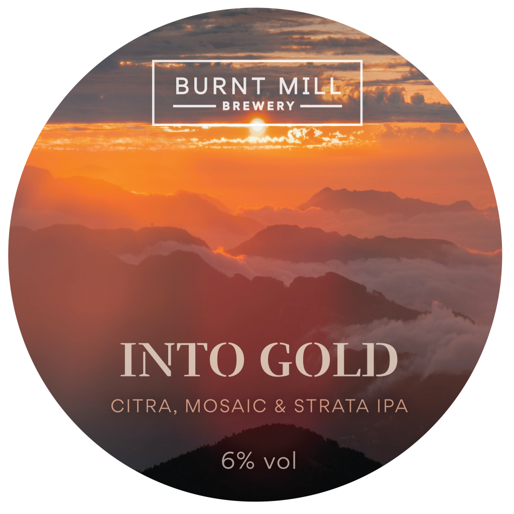 Burnt Mill Into Gold